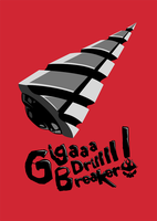 Giga Drill Breaker by Lootron