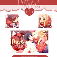 Tagwall - Pure Love by teriani16