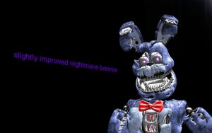 Slightly Improved Nightmare Bonnie by AndyDatRaginPyro