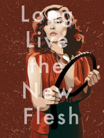 Long Live The New Flesh by doctor-morbius