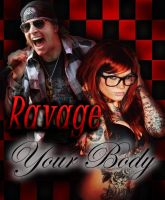 Ravage Your Body by TallyBaby13
