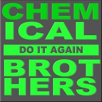 Chemical Brothers-Do It Again by JohnACMarques