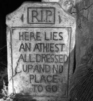 Athiest Tombstone by EmperorOfTheDamned