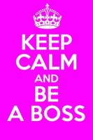 BE A BOSS! by TheBlackRose34