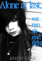 Andy Sixx by AXELxDREAMxCATCHER