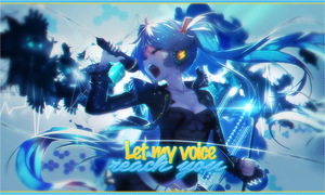 Let my voice reach you by xStree