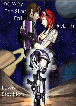 The Way The Stars Fall: Rebirth Cover by Shrike125