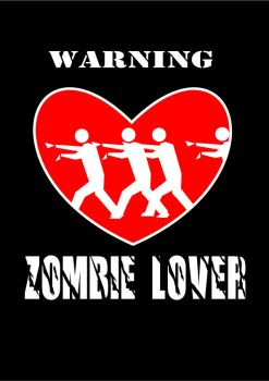 warning : zombie lover by Trasgo01