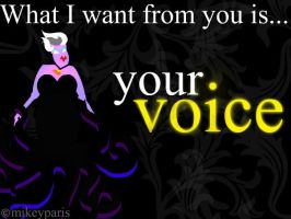 Ursula: your VOICE by MIKEYCPARISII
