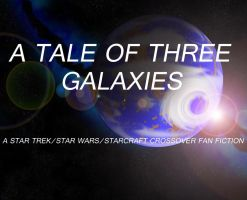 A Tale of Three Galaxies Promo by FacepalmPunch