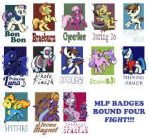 My Little Pony Badges ROUND FOUR! by MittyMandi