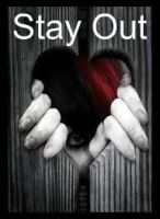 Stay Out by freefromyounow
