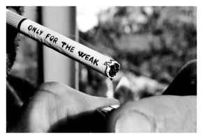 ...Only For The Weak 2... by roackerINC