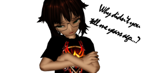 :MMD: Why didn't you tell me? by TeapotTritium