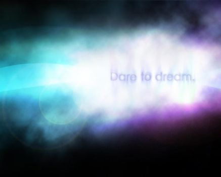 Dare to dream by NAUX