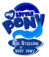 Commission MLP Logo - Rob Stallion is Best Pony by MLPBlueRay