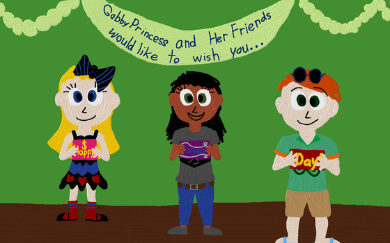 Gabby and her Friends' Father's Day Card by WonderWill7134