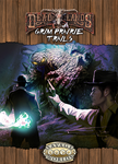 Deadlands Reloaded: Grim Prairie Trails by Sadizzm
