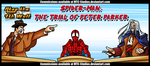 AT4W: Spider-Man- the Trial of Peter Parker by MTC-Studios