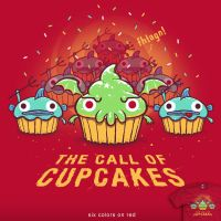 The Call Of Cupcakes - tee by InfinityWave