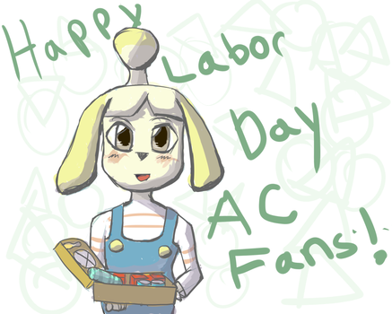 Isabelle wishes you a Happy Labor Day! by Solar-Rays