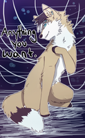 Anything you want. by SunSketch