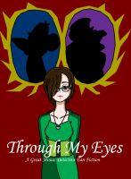 GMD-Through My Eyes by KiaraLPhoenix