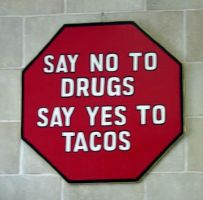 No Drugs Yes Tacos by RP-Kawaii-Zelda