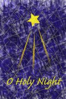 O Holy Night by 16stepper