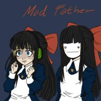 Mad Father by Haxi