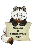 Natumewolf Welcome Page by NatsumeWolf