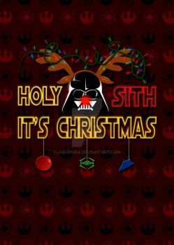 Holy Sith, It's Christmas by jlechuga