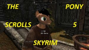 The Pony Scrolls 5 Skyrim Mod Out Now by X-Flame-Dancer-X
