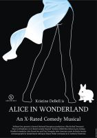 Alice In Wonderland. An X-Rated Comedy Musical by TRBadman