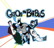Batbus GET ON IT by Beckx