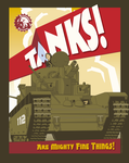 Tanks Are Mighty Fine Things by MercenaryGraphics