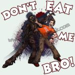 DONT EAT ME BRO by thedarkcloak