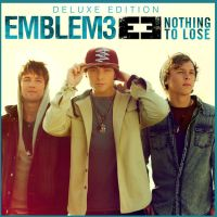 +CD Emblem3-Nothing To Lo Se (Deluxe Edition) by JustInLoveTrue