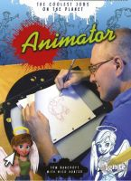 Coolest Jobs:Animator book by tombancroft