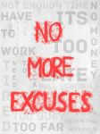 No More Excuses by Jmorgan07