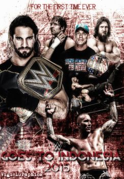WWE Goes To Indonesia Poster by VigielGraphics by vigielgraphics