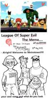 League of Super Evil MeMe by Doks-Assistant