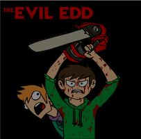 The Evil Edd by The2ndD