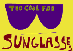 too cool for sunglasses by dogs297