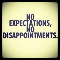 No expectations no disappointments by Tiiccky