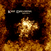 Keep Dreaming Volume 40 by ThaSprout