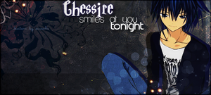 Chessire smiles at you,Tonight by BlacknessSoul