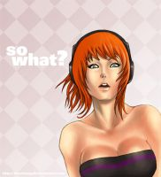 So What? by BlackMageAlodia