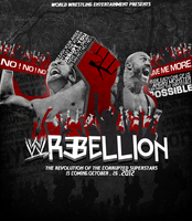 Wwe Rebellion 2012 Poster by THE-MFSTER-DESIGNS