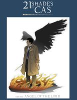 21 Shades of Cas ~ angel of the lord by Sempaiko